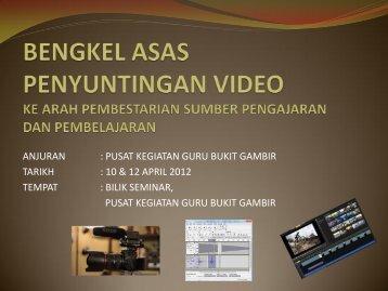 bengkel-asas-penyuntingan-video - PKG Bukit Gambir