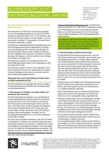 und Schweigepflichtentbindungs-Erklärung für Anträge ... - ACE Group