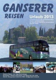 Unser Reisekatalog 2013 ist da!!! - Ganserer Reisen