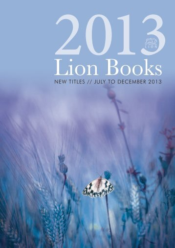 NEW TITLES // JULY TO DECEMBER 2013 - Lion Hudson