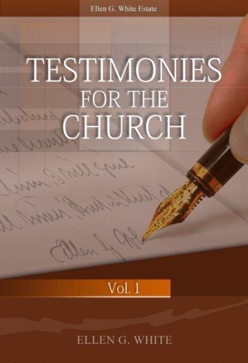 Testimonies for the Church Vol 1 - Lansing SDA Church