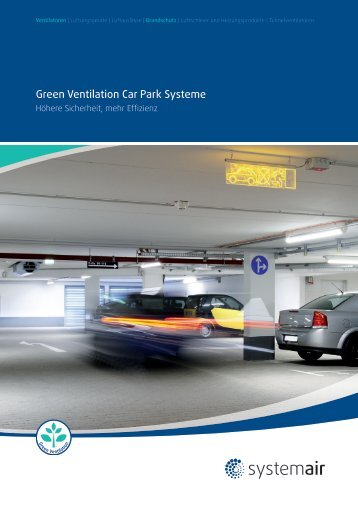 Green Ventilation Car Park Systeme - Systemair