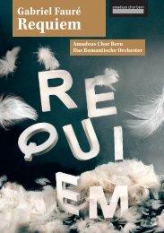 2013: Requiem von Gabriel Fauré, Op. 48 - Amadeus Chor Bern