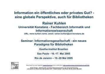 Information ein öffentliches oder privates Gut? Information ein ...