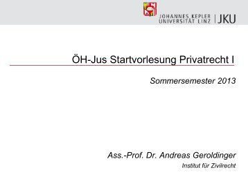 ÖH-Jus Startvorlesung Privatrecht I - zivilrecht.jku.at