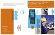 A mobile solution so flexible, it automates today and adapts tomorrow.
