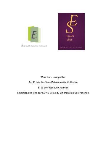 Wine Bar- Lounge Bar Par Eclats des Sens Evénementiel Culinaire ...