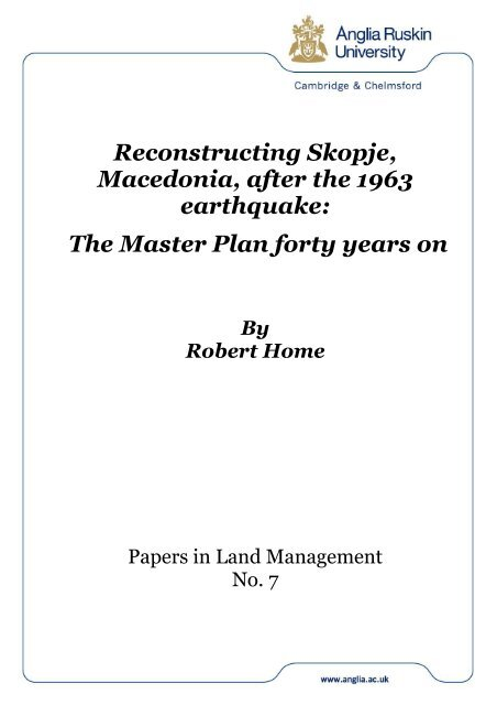 Reconstructing Skopje, Macedonia, after the 1963 earthquake: The ...