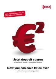 Jetzt doppelt sparen Now you can save twice over - Ipsen