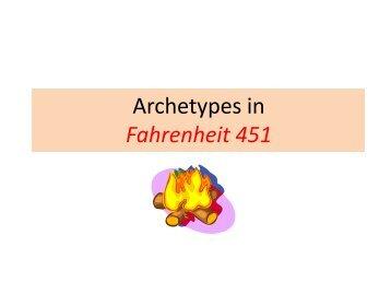 Archetypes in Fahrenheit 451