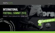 InternatIonal FootBall SummIt 2013 - Repucom