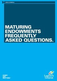 Frequently Asked Questions for maturing ... - Legal & General