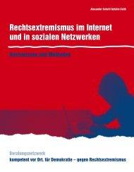 Rechtsextremismus im Internet und in sozialen ... - Kompetent vor Ort