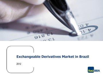 Exchangeable Derivatives Market in Brazil - Bolsa de Santiago