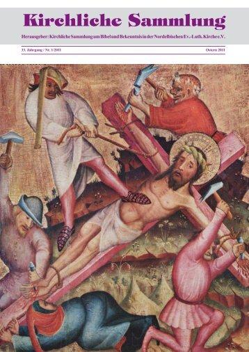 Kirchliche Sammlung um Bibel und Bekenntnis in der evangelisch