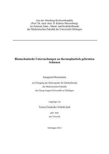 Biomechanische Untersuchungen an thermoplastisch geformten ...