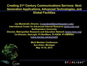 Creating 21st Century Communications Services ... - Merit Network