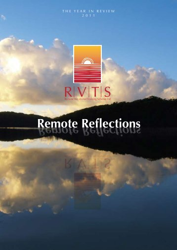 Remote Reflections Remote Reflections - Remote Vocational ...