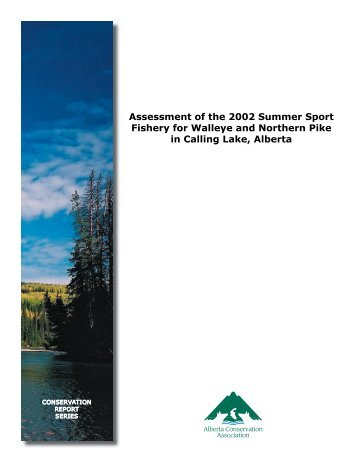 Assessment of the 2002 Summer Sport Fishery for Walleye and ...