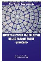 Decentralizacija kao polazište daljeg razvoja Srbije - Protecta