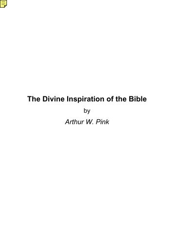 The Divine Inspiration of the Bible - Online Christian Library