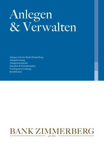 """Broschüre """"Anlegen & Verwalten"""" - BANK ZIMMERBERG"""
