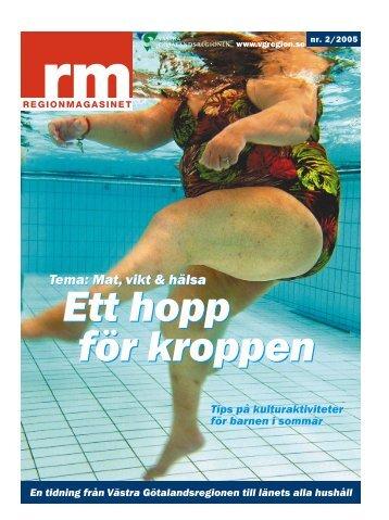 Regionmagasinet nr 2/2005 - Västra Götalandsregionen