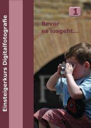 Einsteigerkurs Digitalfotografie Bevor es losgeht... - Gratis Fotokurs