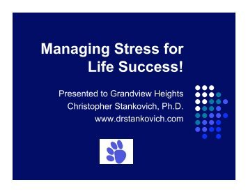Managing Stress for Life Success! - Grandview Heights City Schools