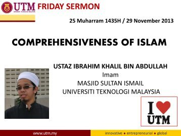 COMPREHENSIVENESS OF ISLAM - UTM