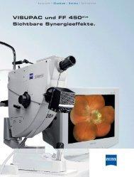 VISUPAC und FF 450plus Sichtbare Synergieeffekte. - Carl Zeiss
