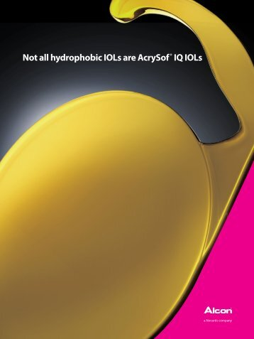 Not all hydrophobic IOLs are AcrySof® IQ IOLs