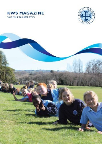 KWS Magazine 2013 Issue Two - Kinross Wolaroi School