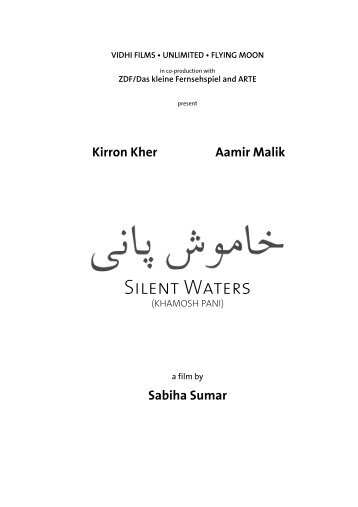 Silent Waters - Unlimited and Vidhi Films