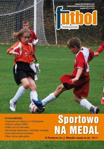 Sportowo NA MEDAL - Małopolski Związek Piłki Nożnej