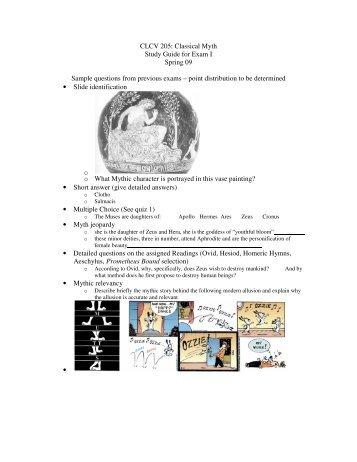 CLCV 205: Classical Myth Study Guide for Exam I Spring 09 Sample ...