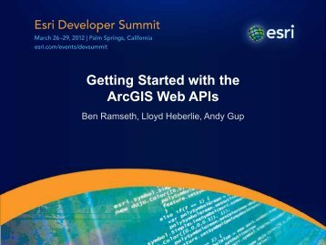 Getting Started with the ArcGIS Web APIs - Esri