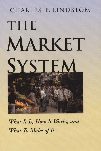 Lindblom - The Market System - Afghan Journalists' Committee