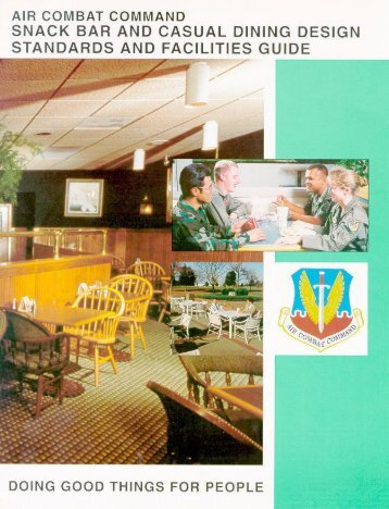 Snack Bar and Casual Dining Design Standards and Facilities Guide