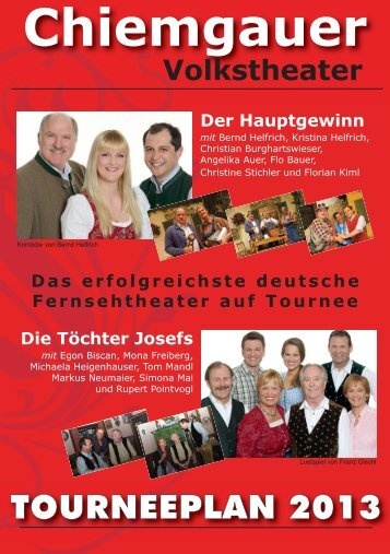 Tourneeplan 2013 - Chiemgauer Volkstheater