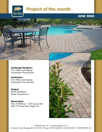 Rinox Project of the Month Winner June 2008 - Twin Valley Property