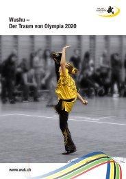 Wushu – Der Traum von Olympia 2020 - Wushu Akademie Schweiz