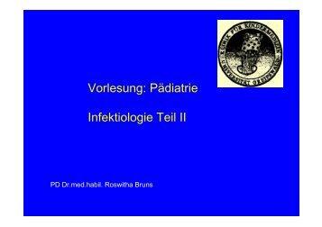 Vorlesung: Pädiatrie Infektiologie Teil II