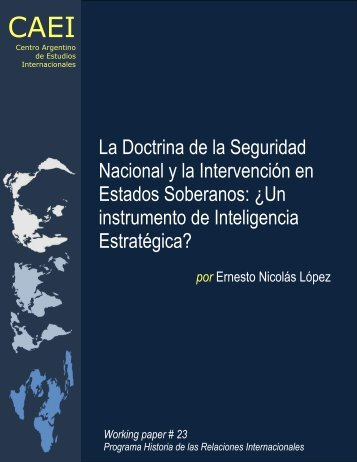 La doctrina de la seguridad nacional y la intervención en estados ...