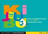 Kinder- & Jugendbuch Festival 12. – 17. 3. 2013 Kulturbezirk St ...