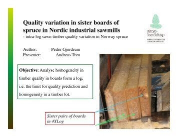 Quality variation in sister boards of spruce in Nordic industrial sawmills