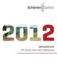 Jahresbericht 2012 - Schienen-Control