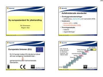 Europastandard för ytbehandling (pdf 500 kB - Asfaltskolan