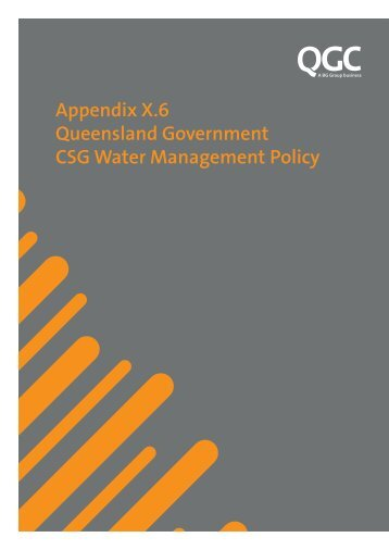 Appendix X.6 Queensland Government CSG Water ... - QGC