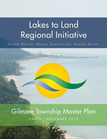 Gilmore Township Master Plan - Lakes to Land Regional Initiative